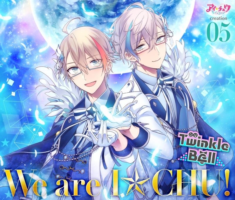 【キャラクターソング】アイ★チュウ creation 05.Twinkle Bell 初回限定盤