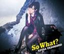 【アルバム】田所あずさ/So What? 初回限定盤の画像