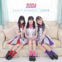 【マキシシングル】SODA/EARLY SUMMER LOVE 通常盤の画像