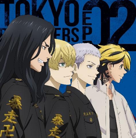 【キャラクターソング】TV 東京リベンジャーズ EP 02