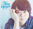 【アルバム】土岐隼一/True Gazer 初回限定盤の画像