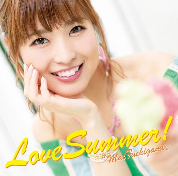 【マキシシングル】渕上舞/Love Summer!