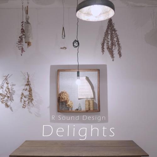 アルバム】R Sound Design/Delights | アニメイト