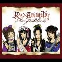 【アルバム】Mary's Blood/Re>Animator 限定盤の画像