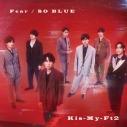 【マキシシングル】Kis-My-Ft2/Fear/SO BLUE 初回盤Aの画像