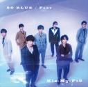 【マキシシングル】Kis-My-Ft2/SO BLUE/Fear 初回盤Bの画像