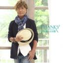 【アルバム】古谷徹 50TH ANNIVERSARY「THANKS♪ -感謝-」 の画像