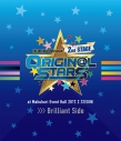 【Blu-ray】THE IDOLM@STER SideM 2nd STAGE ~ORIGIN@L STARS~ Live Blu-ray [Brilliant Side]の画像