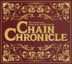【サウンドトラック】ゲーム チェインクロニクル CHAIN CHRONICLE 5th Anniversary ORICINAL SOUNDTRACK