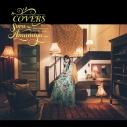 【アルバム】雨宮天/COVERS -Sora Amamiya favorite songs-の画像