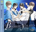 【主題歌】TV TSUKIPRO THE ANIMATION 主題歌3「Because you are」/QUELLの画像