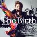 劇場版 亜人 -衝戟- 主題歌「The Birth」/宮野真守
