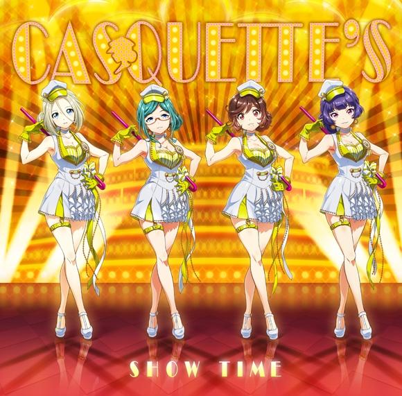 【キャラクターソング】Tokyo 7th シスターズ CASQUETTE'S/SHOW TIME 通常盤