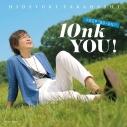 """【アルバム】高橋秀幸/高橋秀幸デビュー10周年ベスト 10nk YOU!~KEEP """"GO-ON!""""~の画像"""
