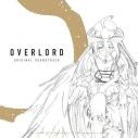 【サウンドトラック】TV オーバーロード&オーバーロードII オリジナルサウンドトラック OVERLORD ORIGINAL SOUNDTRACKの画像