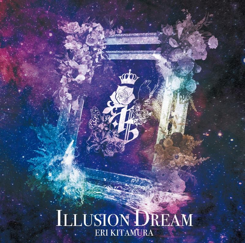 【アルバム】喜多村英梨/ILLUSION DREAM アニメイト限定盤