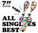 【アルバム】7!!/ALL SINGLES BEST 初回生産限定盤の画像