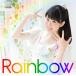 東山奈央/Rainbow 初回限定盤