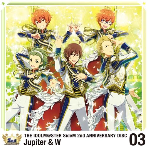 【キャラクターソング】THE IDOLM@STER SideM 2nd ANNIVERSARY DISC 03 Jupiter & W