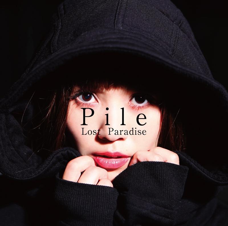 【主題歌】TV 王様ゲーム The Animation ED「Lost Paradise」/Pile 初回限定盤A
