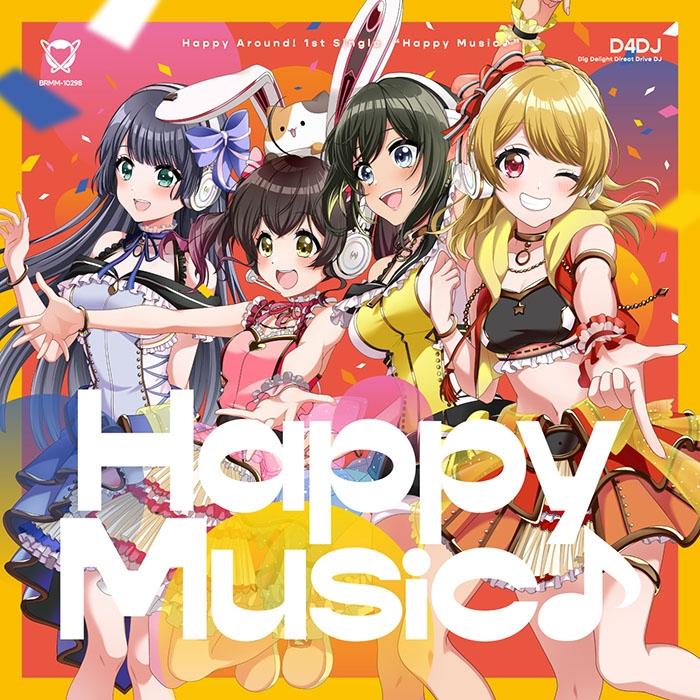 【キャラクターソング】D4DJ Happy Around! Happy Music♪ Blu-ray付生産限定盤