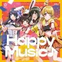 【キャラクターソング】D4DJ Happy Around! Happy Music♪ Blu-ray付生産限定盤の画像