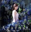 【主題歌】TV キミと僕の最後の戦場、あるいは世界が始まる聖戦 OP「Against.」/石原夏織 通常盤の画像