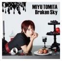 【MIYU's Birthday Partyイベントシリアル付】【主題歌】TV 無能なナナ OP「Broken Sky」/富田美憂 通常盤の画像