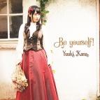 【マキシシングル】優木かな/Be yourself! 初回限定盤