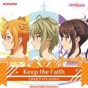 【キャラクターソング】ときめきアイドル project 11th Maxi Single Keep the Faithの画像