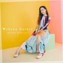 【アルバム】Wakana/Wakana Covers ~Anime Classics~ 通常盤の画像