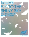 【Blu-ray】THE IDOLM@STER SHINY COLORS 1stLIVE FLY TO THE SHINY SKYの画像