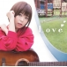 井口裕香/Love アーティスト盤