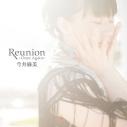 【主題歌】PSV版 プラスティック・メモリーズ ED「Reunion ~Once Again~」/今井麻美 通常盤の画像