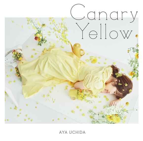 【主題歌】TV やくならマグカップも 二番窯 ED「Canary Yellow」/内田彩 初回限定盤