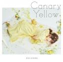 【主題歌】TV やくならマグカップも 二番窯 ED「Canary Yellow」/内田彩 初回限定盤の画像
