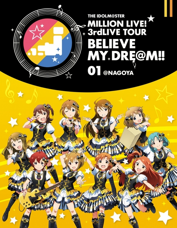 【Blu-ray】THE IDOLM@STER MILLION LIVE! 3rd LIVE TOUR BELIEVE MY DRE@M!! 01@NAGOYA
