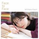 【マキシシングル】石原夏織/Face to Face 初回限定盤の画像