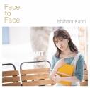 【マキシシングル】石原夏織/Face to Face 通常盤の画像
