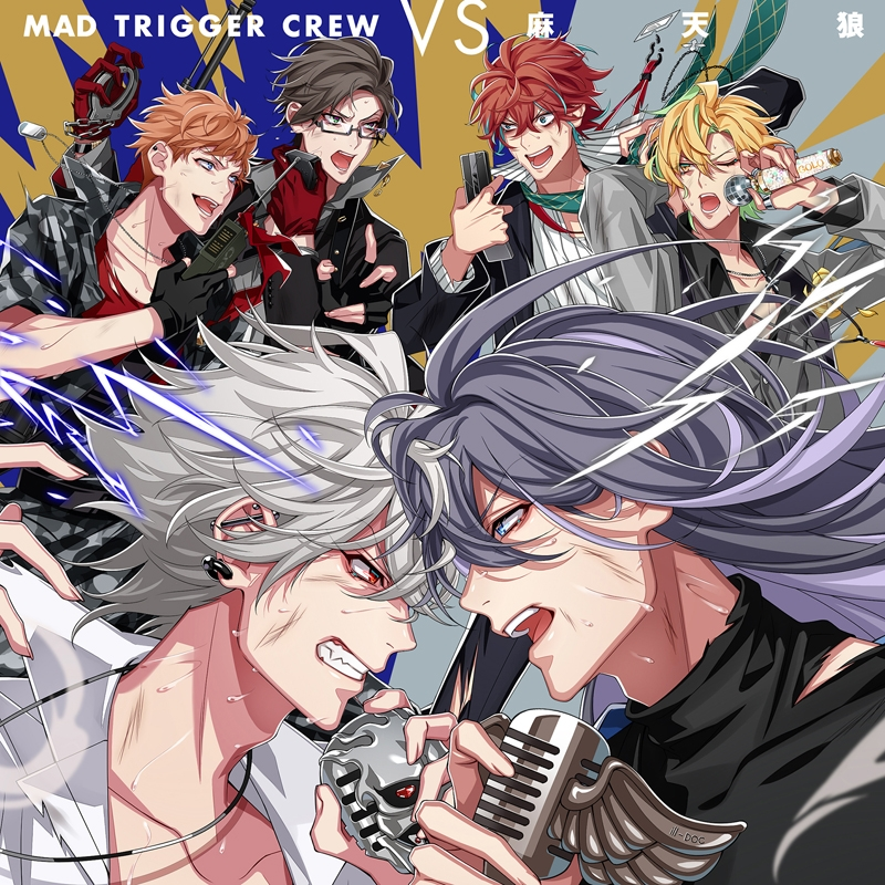 【キャラクターソング】ヒプノシスマイク 「MAD TRIGGER CREW VS 麻天狼」/MAD TRIGGER CREW・麻天狼