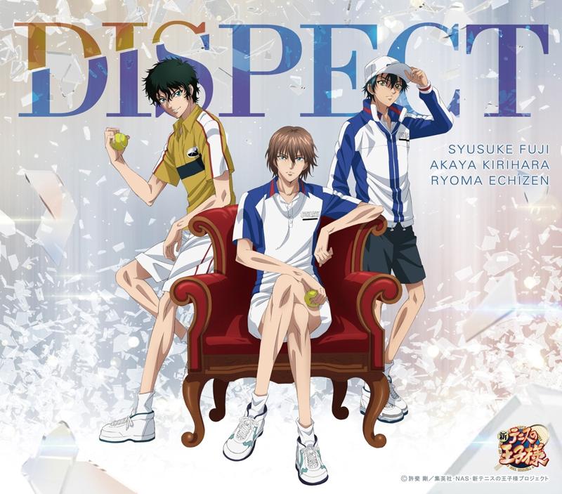 【主題歌】OVA テニスの王子様 BEST GAMES!! 不二 vs 切原 ED「DISPECT」/不二周助・切原赤也・越前リョーマ