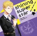 【キャラクターソング】PRIME☆STAR shining super star/PRIME☆STAR7の画像