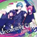 【キャラクターソング】B-project キャラクターCD Vol.2 「dreaming time」/THRIVEの画像