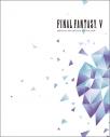 【Blu-ray】ゲーム FINAL FANTASY V ORIGINAL SOUNDTRACK REVIVAL DISCの画像