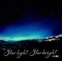 【主題歌】TV CONCEPTION OP「Star light, Star bright」/ナノ ナノ盤の画像