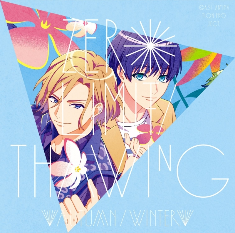 【主題歌】TV A3! SEASON AUTUMN&WINTER ED「ZERO LIMIT/Thawing」/秋組・冬組