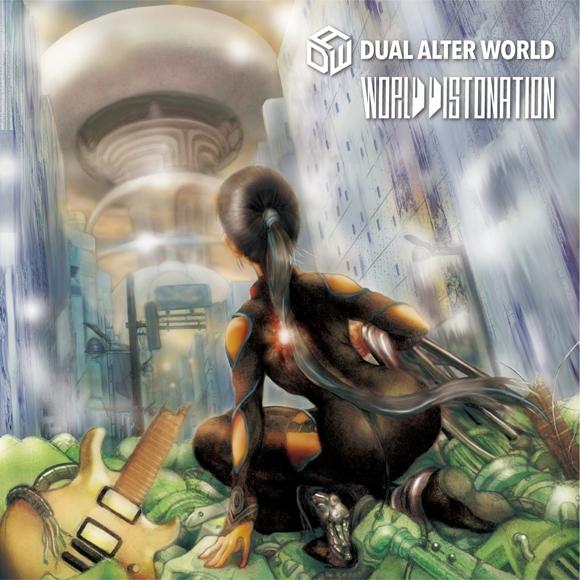 【アルバム】DUAL ALTER WORLD/WORLD DISTONATION