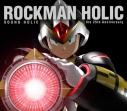 【アルバム】SOUND HOLIC/ROCKMAN HOLIC ~the 25th Anniversary~の画像