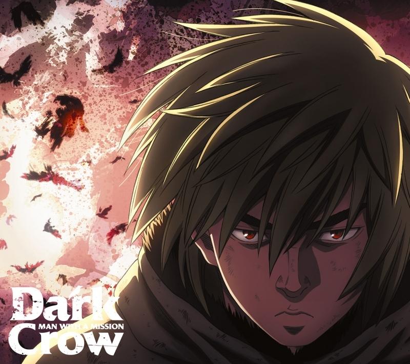 【主題歌】TV ヴィンランド・サガ OP「Dark Crow」/MAN WITH A MISSION 期間生産限定盤