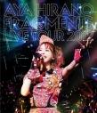 【Blu-ray】平野綾/AYA HIRANO FRAGMENTS LIVE TOUR 2012 通常版の画像